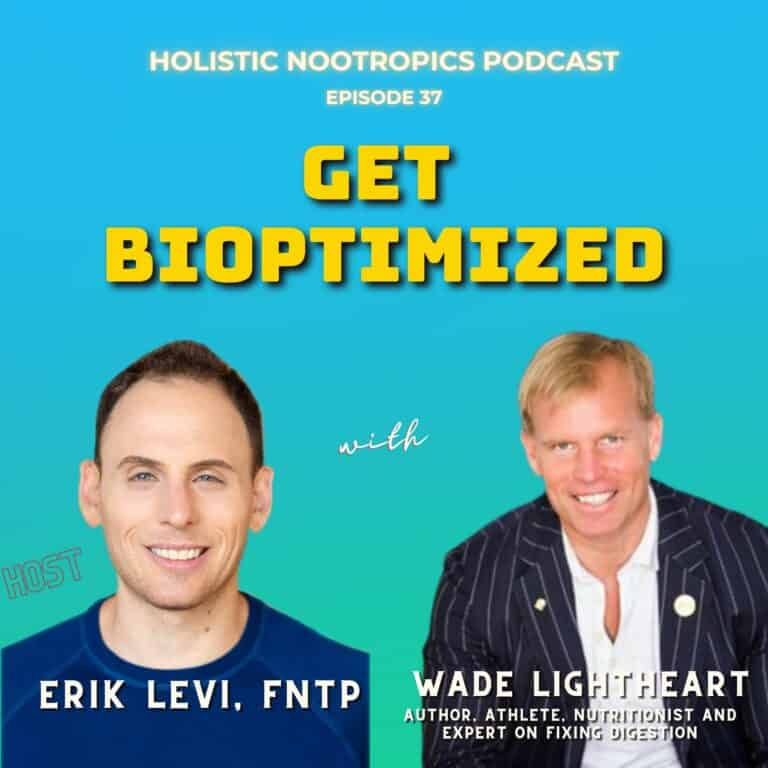 The Most Important Nutrients For Biohacking w. Wade Lightheart (ep 37)